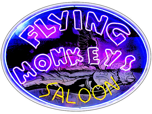 FLYING MONKEYS SALOON * 7'' x 11''