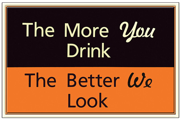 THE MORE YOU DRINK * 7'' x 11'' 10093