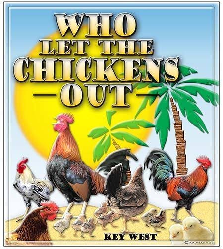 WHO LET THE CHICKENS OUT 2 *** 8'' x 11'' 10148