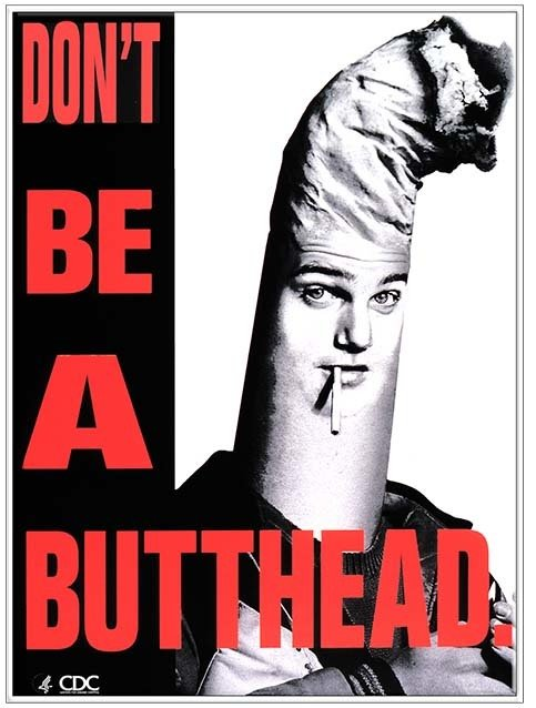 DON'T BE A BUTTHEAD * 8'' x 11'' 10153