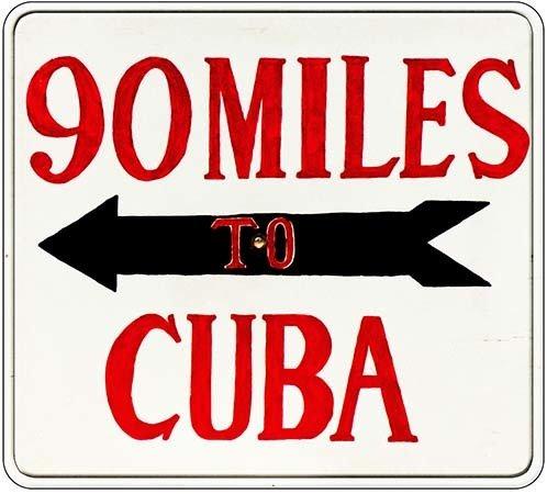 90 MILES TO CUBA WHITE * 8'' x 8'' 10173