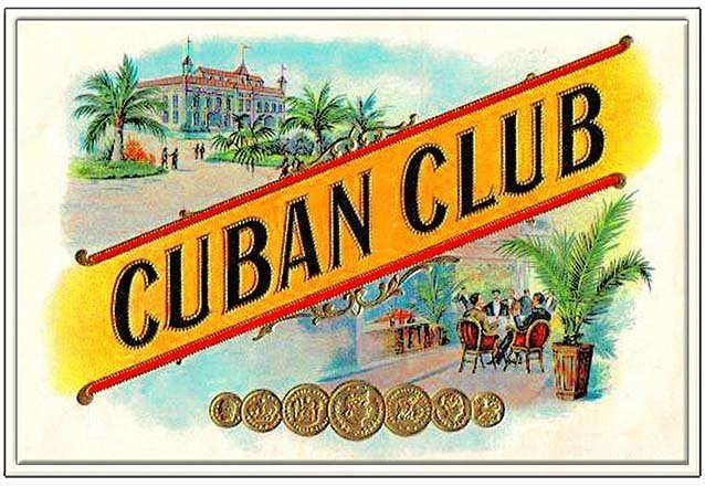CUBAN CLUB CIGARS * 7'' x 11'' 10180