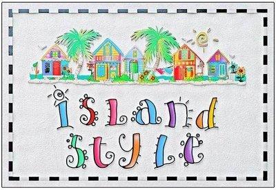 ISLAND STYLE 2 * 7'' x 11''