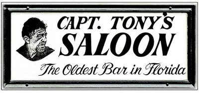 CAPT. TONY'S OLDEST BAR * 4'' x 11''