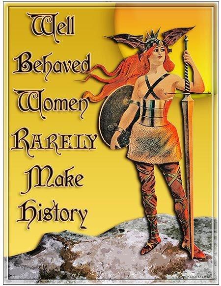 WELL BEHAVED WOMEN * 8'' x 11'' 10467