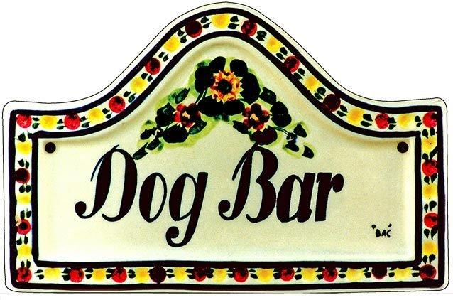 DOG BAR * 7'' x 11'' 10528