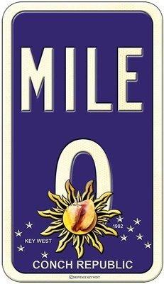 MILE 0 CONCH REPUBLIC * 6'' x 11''