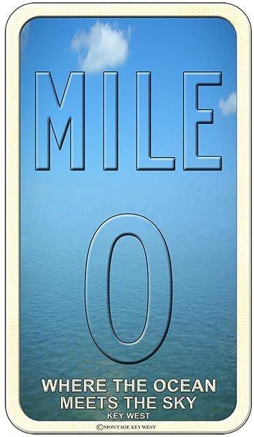 MILE 0 OCEAN MEETS SKY * 6'' x 11'' 10558