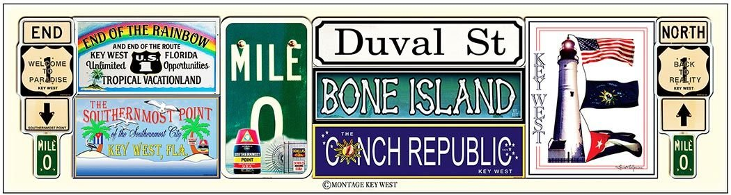 MULTI KEY WEST SIGNS * 4'' x 16'' 10560