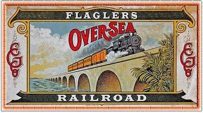 FLAGLER'S OVERSEAS RAILROAD * 5'' x 11''