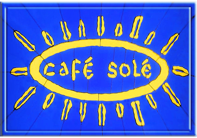 CAFE SOLE * 7'' x 11''