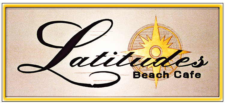 LATITUDES BEACH CAFE * 4'' x 11'' 10634
