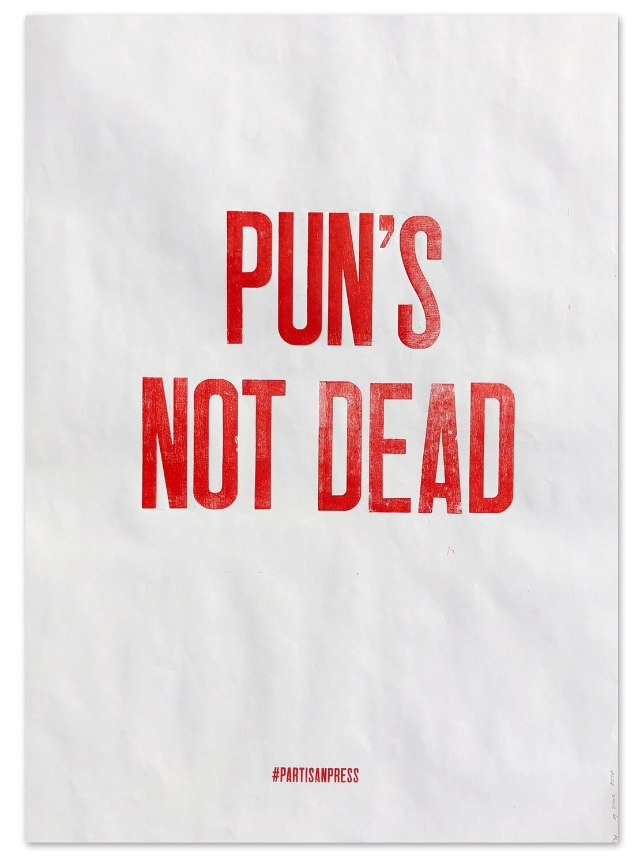 """Плакат """"Pun's not dead"""""""