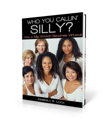 Who You Callin' Silly? How a Silly Woman Becomes Virtuous