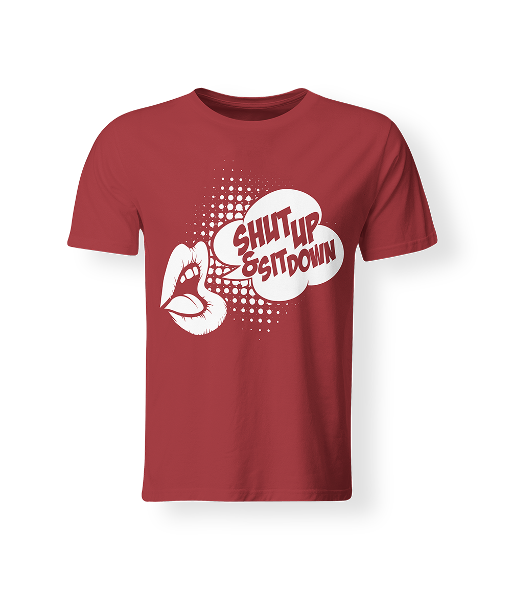 Men's Shut Up & Sit Down Tee (Red or Black)