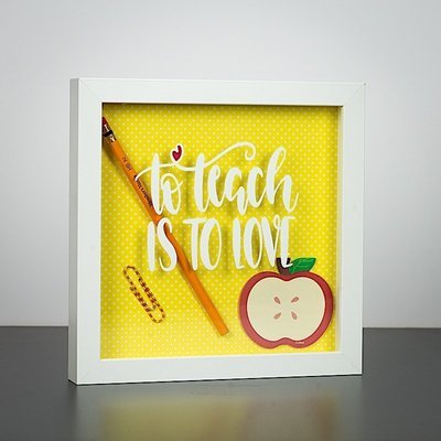 "Shadow Box - To Teach Is To Love (8"" x 8"")"