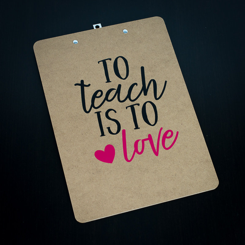 Clipboard - To Teach is  to love