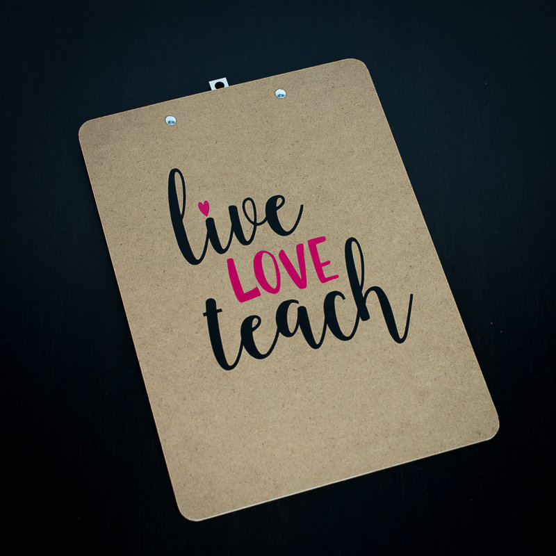 Clipboard - Live Love Teach