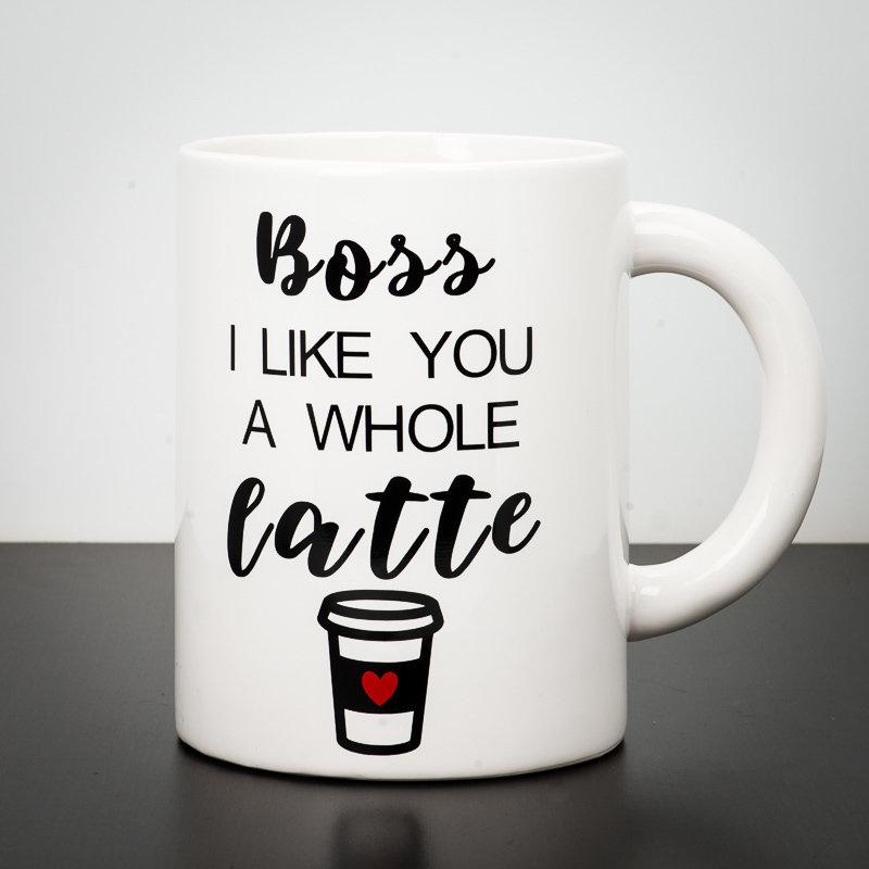 Giant Mug - Boss I Like You A Whole Latte
