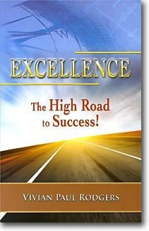 Excellence-The High Road To Success!
