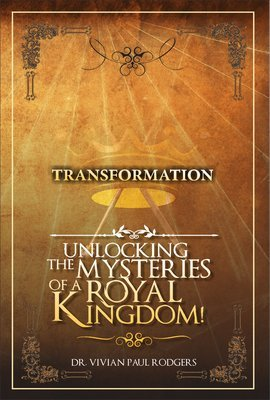 Transformation-Unlocking The Mysteries Of A Royal Kingdom!