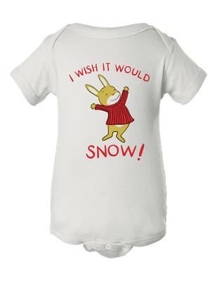 I Wish it Would Snow Onesie 6 months