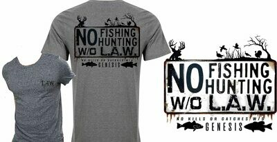 No Fishing/Hunting W/o L.A.W.