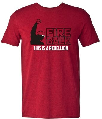 Fire Back T-Shirt - This is a Rebellion- Red