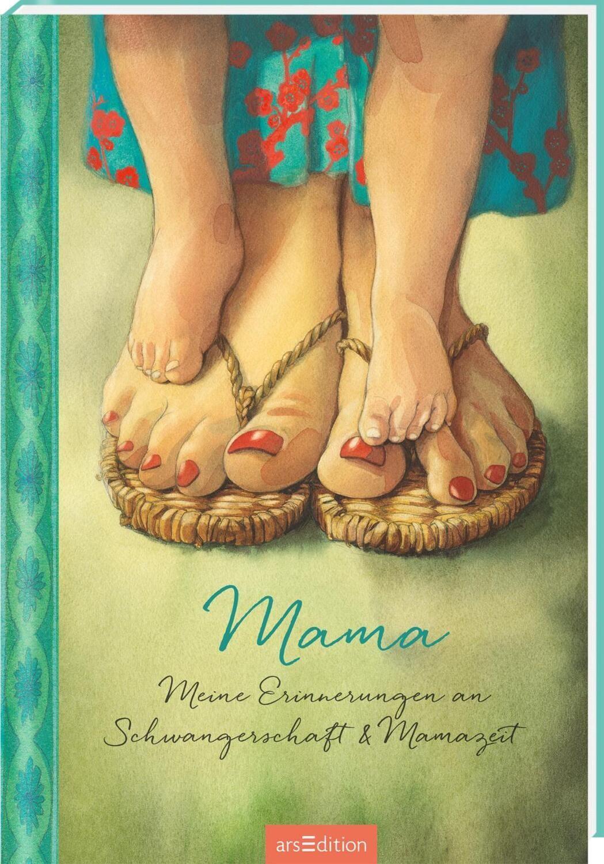 Mama - Meine Erinnerungen an Schwangerschaft und Mamazeit