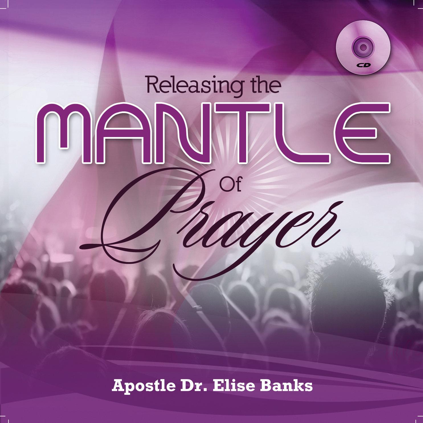 Releasing the Mantle of Prayer Prayer CD