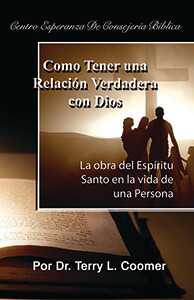 How To Have A Real Relationship With God – Spanish