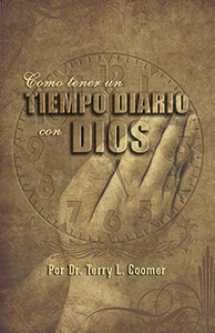How to Have A Daily Time With God – Spanish