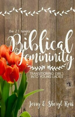 Biblical Femininity, The 21 Tenets of