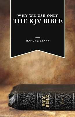Why We Use Only the KJV Bible