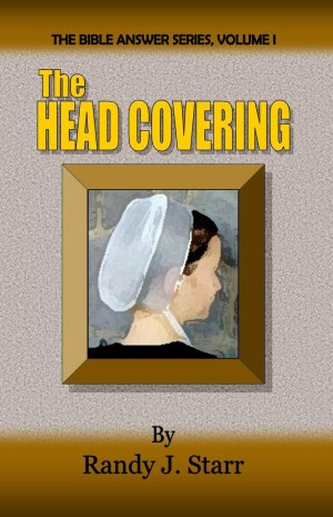Head Covering, Bible Answer Series, volume 1