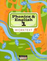 Phonics and English 1 Worktext 3rd Edition