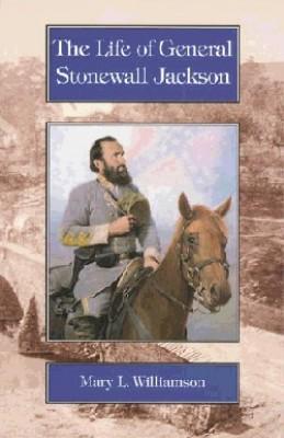 Life Of General Stonewall Jackson (grade 7-8)