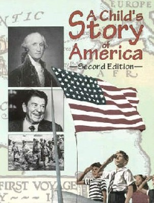Child's Story Of America Student Book Grade 4