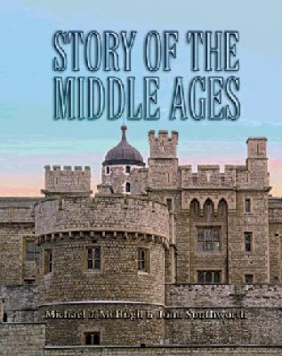 Story Of The Middle Ages (Grade 6)