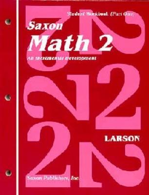 Saxon Math 2 1st Edition Student Workbook and Materials