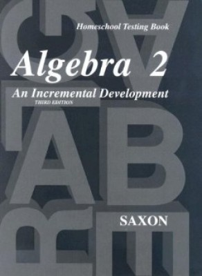 Saxon Algebra 2 Tests Only 3rd Edition (9th - 12th Grade)