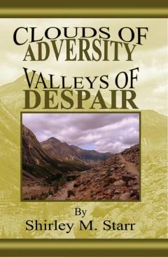 Clouds of Adversity - Valleys of Despair