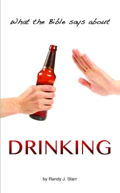 Drinking - Bible Answer Series, volume 3