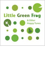 Pathways for Preschool CD: Little Green Frog and Other Hoppy Tunes