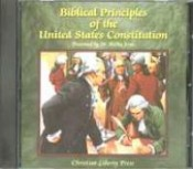 Biblical Principles Of The U.S. Constitution Audio Cd