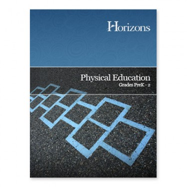 Horizons Physical Education (Pre-K - 2nd Grade)