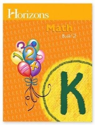 Horizons Math K Student Book 2