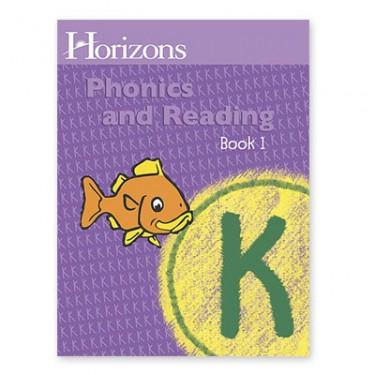 Horizons K Phonics and Reading Bk 1 Student