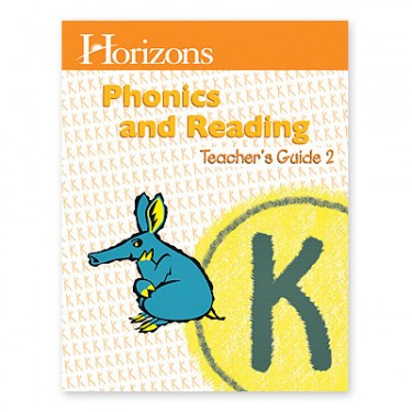 Horizons K Phonics and Reading 2 Teacher