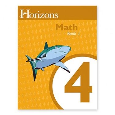 Horizons Math 4 Student Book 1